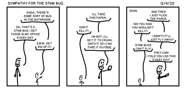 Sympathy for the Stink Bug